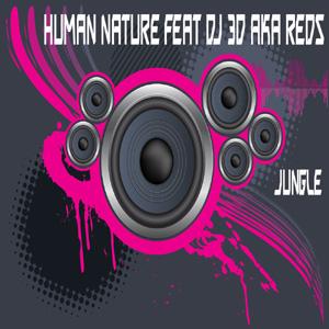 Human Nature Feat DJ 3D Aka Reds