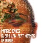Magic Eyes DJ 3D &  Law Feat Normski copy
